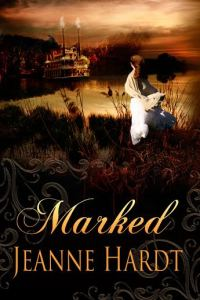 """""""Marked"""" by Jeanne Hardt"""